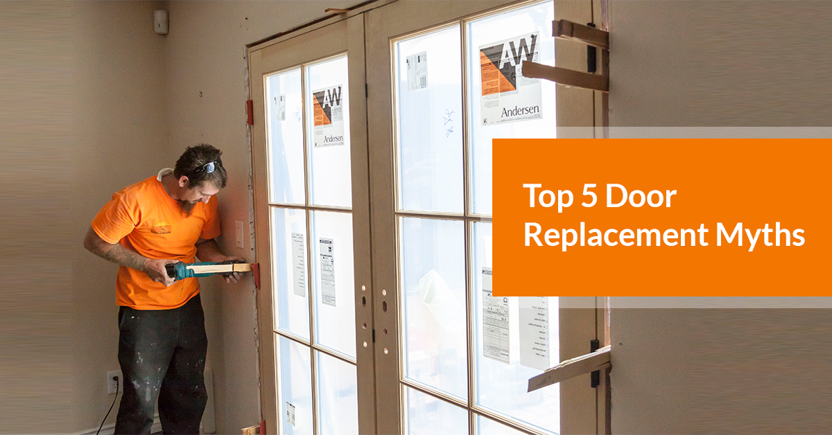Top 5 Door Replacement Myths